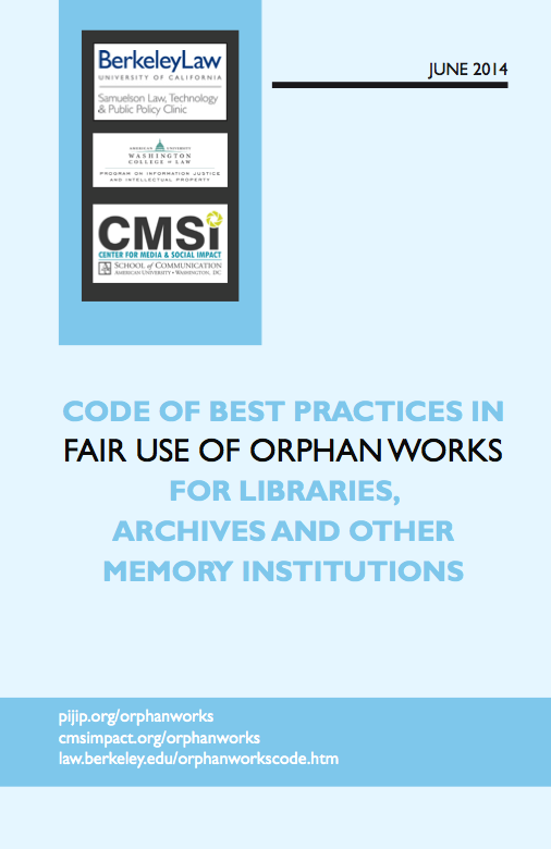 Statement of Best Practices in Fair Use of Orphan Works for Libraries & Archives
